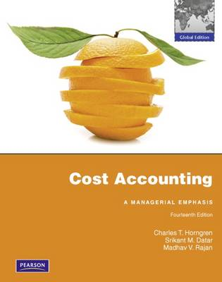 Cost Accounting: Global Edition