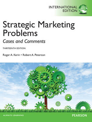 Strategic Marketing Problems: International Edition