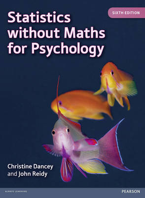 Statistics without Maths for Psychology 6th Edition