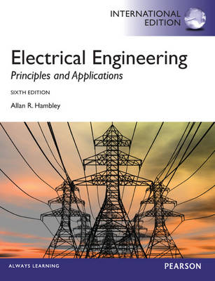 Electrical Engineering: Principles & Applications Pearson International Edition Mechanical