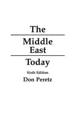 The Middle East Today, 6th Edition