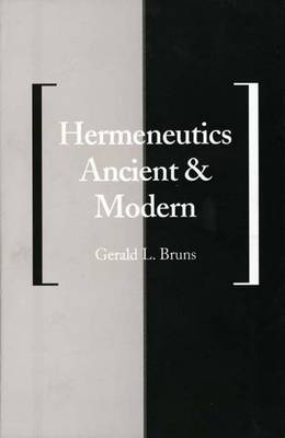 Hermeneutics Ancient and Modern