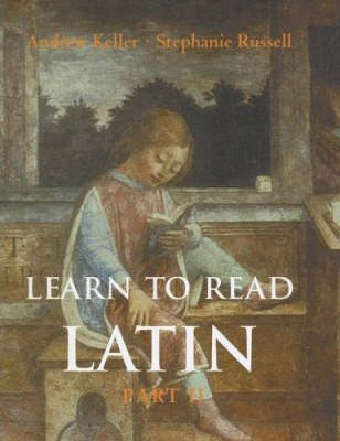 Learn to Read Latin: Pt. 2: Textbook