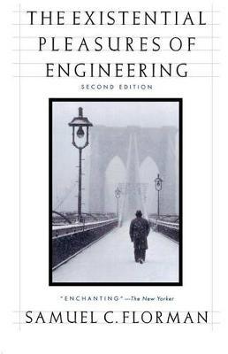 Existential Pleasures Of Engineering 2ed