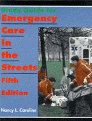 Emergency Care in the Streets: Study Guide to 5r.e