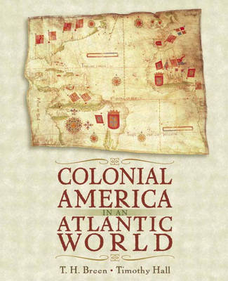 Colonial America in an Atlantic World: a Story of Creative Interaction