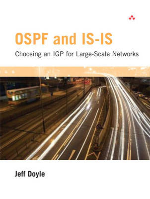 OSPF and IS-IS:  Choosing an IGP for Large-Scale Networks: Choosing an IGP for Large-Scale Networks