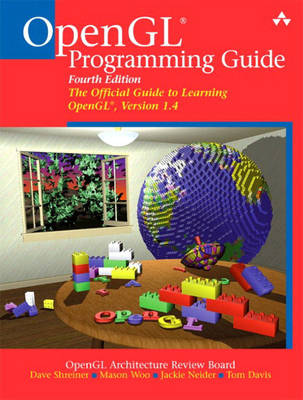OpenGL Programming Guide: The Official Guide to Learning OpenGL: Version 1.4
