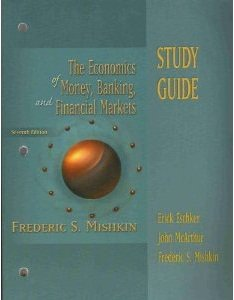 Economics of Money, Banking and Financial Markets: Study Guide