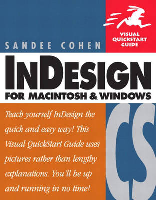 InDesign CS for Macintosh and Windows: Visual QuickStart Guide
