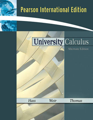 University Calculus: Alternate Edition: International Edition