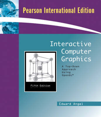 Interactive Computer Graphics: A Top-Down Approach Using OpenGL