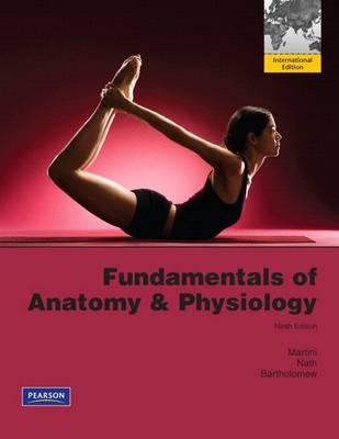 Fundamentals of Anatomy & Physiology; 9 Edition; ISBN: 9780321735539