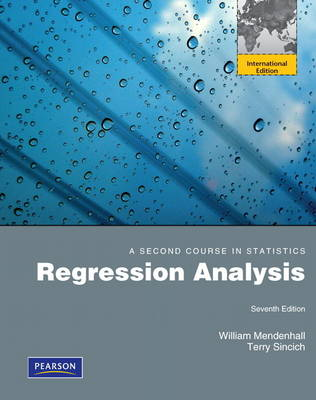 A Second Course in Statistics: Regression Analysis: International Edition