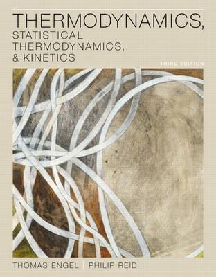 Thermodynamics, Statistical Thermodynamics, & Kinetics