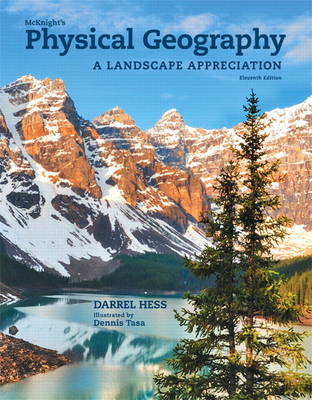 McKnight's Physical Geography: A Landscape Appreciation
