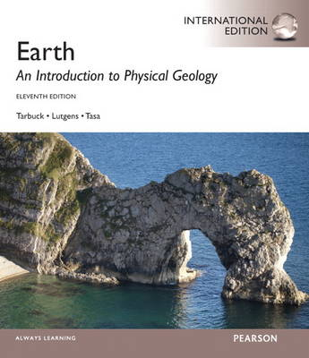 Earth: An Introduction to Physical Geology: International Edition