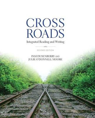 Crossroads: Integrated Reading and Writing