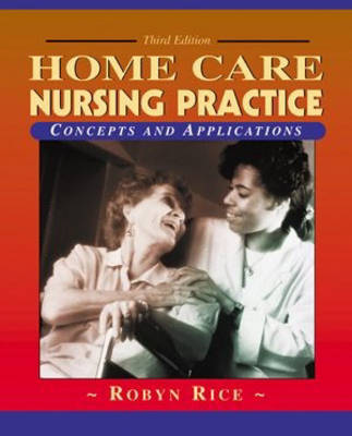 Home Care Nursing Practice: Concepts and Applications