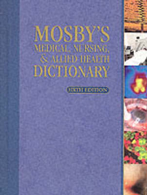Mosby's Medical Nursing and Allied Health Dictionary