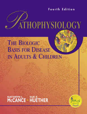 Pathophysiology: Biologic Basis Of Disease 4ed