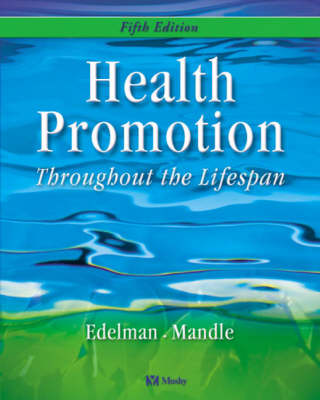 Health Promotion Through The Lifespan