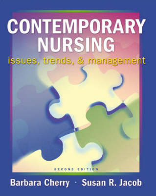 Contemporary Nursing: Issues, Trends and Management