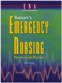 Sheehys Emergency Nursing Principles & Practice 5ed