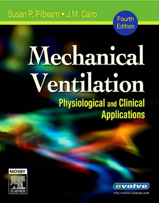 Mechanical Ventilation: Physiological and Clinical Applications