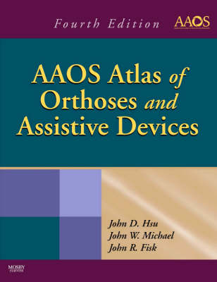 AAOS Atlas of Orthoses and Assistive Devices