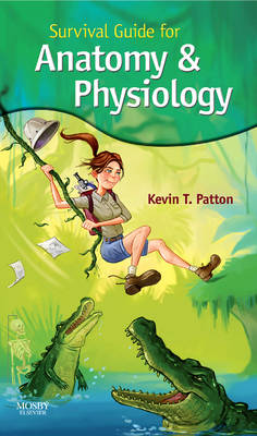 Survival Guide for Anatomy and Physiology