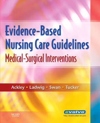 Evidence-Based Nursing Care Guidelines: Medical-Surgical Interventions