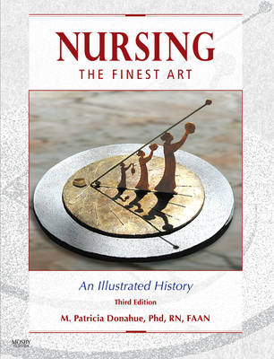 Nursing, the Finest Art: An Illustrated History
