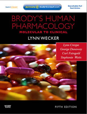 Brody's Human Pharmacology: Molecular to Clinical
