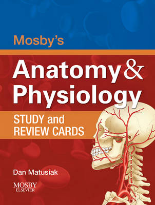 Mosby's Anatomy and Physiology Study and Review Cards