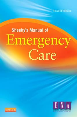 Sheehy's Manual of Emergency Care
