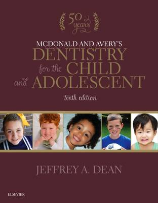 McDonald and Avery's Dentistry for the Child and Adolescent 10E