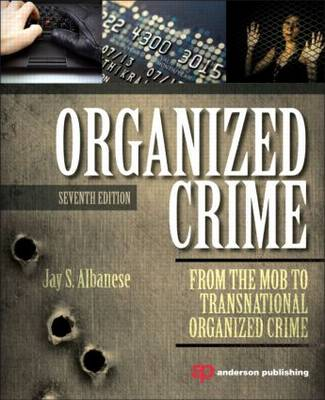 Organized Crime From the Mob to Transnational Organized Crime