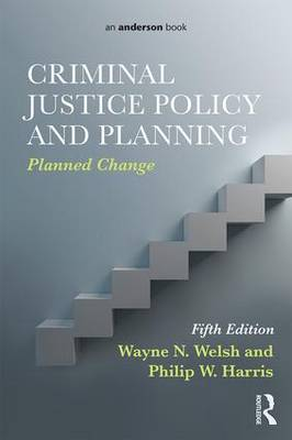 Criminal Justice Policy and Planning  Planned Change