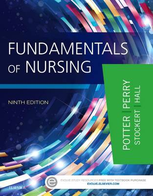 Fundamentals of Nursing, 9th Edition