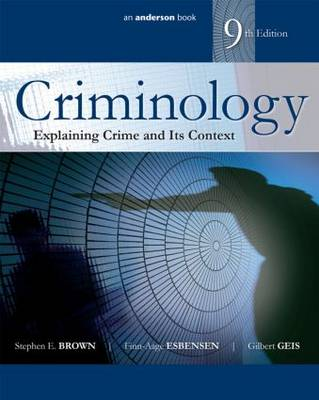 Criminology- Explaining Crime and Its Context