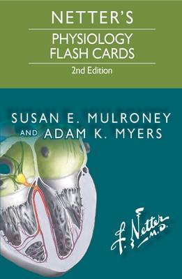 Netter's Physiology Flash Cards, 2E