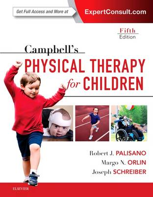 Campbell's Physical Therapy for Children Expert Consult, 5th Edition