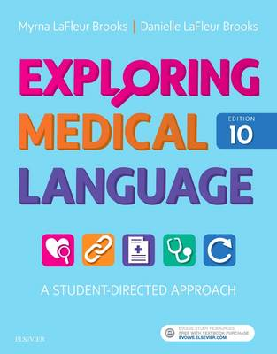 Exploring Medical Language 10e: A Student-Directed Approach