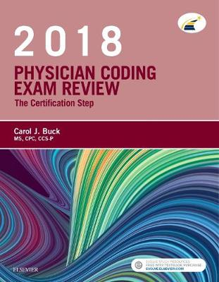 Physician Coding Exam Review 2018: The Certification Step