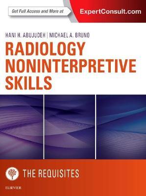 Radiology Noninterpretive Skills: The Requisites