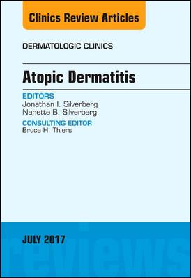Atopic Dermatitis, An Issue of Dermatologic Clinics
