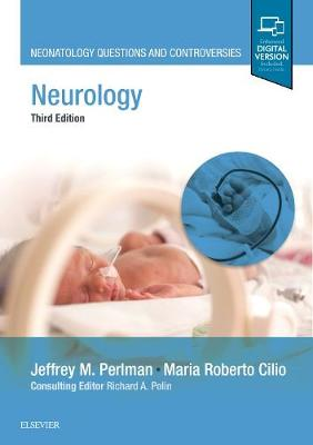 NEUROLOGY – NEONATOLOGY QUESTIONS AND CONTROVERSIES