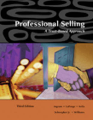 Professional Selling: A Trust Based Approach