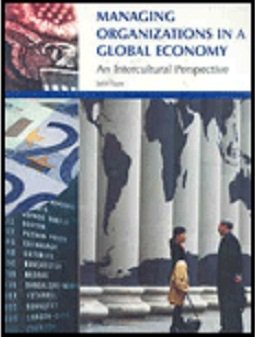 Managing Organizations In A Global Economy: Intercultural  Perspective